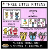 The Three Little Kittens Nursery Rhyme Literacy Centers fo