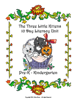 The Three Little Kittens - Pre-k and K - ELA or Reading Unit