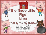 ESL Activity: Vocabulary/Literacy Skills -Three Little Pigs' Blues+ELL Newcomers