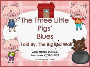 ESL Activity: Vocabulary/Literacy Skills -Three Little Pigs' Blues+ELL Newcomers