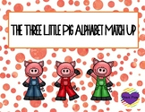The Three Little Pig Letter Match Up