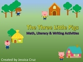 The Three Little Pigs Bundle (Literacy, Writing, Math)