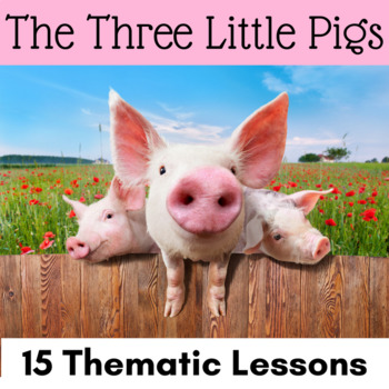 The Three Little Pigs Activities with CCSS Reading, Writing, and Math