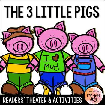 The Three Little Pigs Readers' Theater Play and Literacy Unit