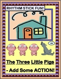 """The Three Little Pigs"" -- Add Some Action with Rhythm Sticks!"