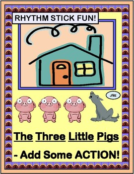 """""""The Three Little Pigs"""" -- Add Some Action with Rhythm Sticks!"""