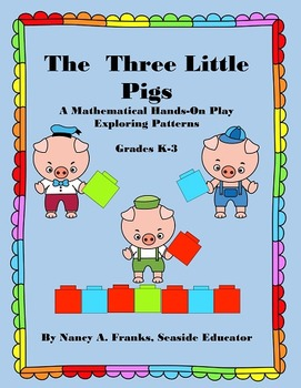 The Three Little Pigs: A Mathematical Hands-On Play Exploring Patterns