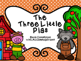 The Three Little Pigs Book Companion with NO PREP Accommodations