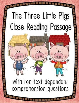 The Three Little Pigs Close Reading Passage
