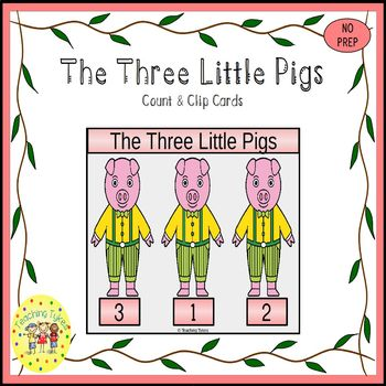 The Three Little Pigs Fairy Tales Count and Clip Task Cards
