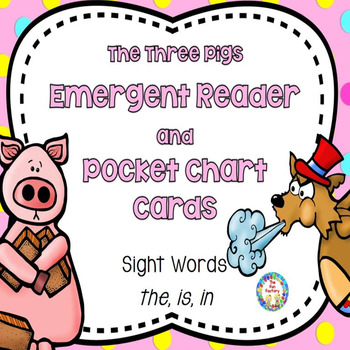 Sight Word Reader and Pocket Chart Cards ~ The Three Little Pigs