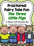 The Three Little Pigs Fractured Fairy Tales