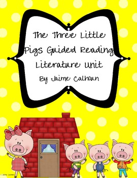 The Three Little Pigs Guided Reading Unit {Common Core Aligned}