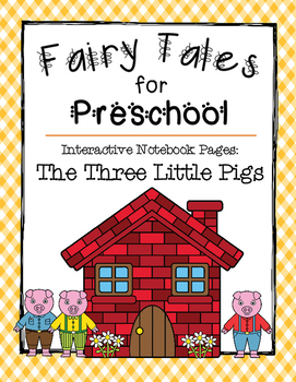The Three Little Pigs {Interactive Notebook Pages for Preschoolers}