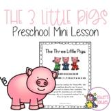 The Three Little Pigs Preschool Mini Lesson (Highscope and Preschool centered)