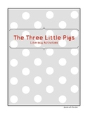 The Three Little Pigs: Literacy Activities