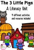 The Three Little Pigs - Literacy Unit