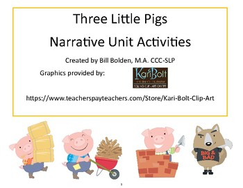 The Three Little Pigs Narrative Unit Activities - Speech/Language