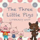 The Three Little Pigs Literacy Unit