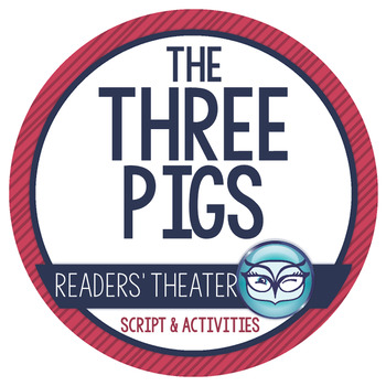 The Three Little Pigs:  Readers' Theater Activity Pack