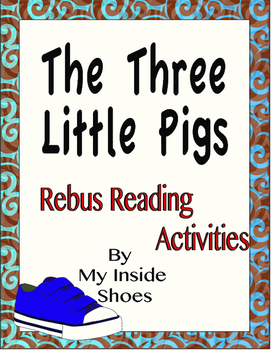 The Three Little Pigs Reading Rebus