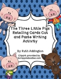 The Three Little Pigs: Retelling Cards Cut and Paste Writi