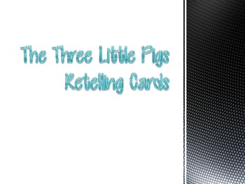The Three Little Pigs Retelling Cards and Guided Questions