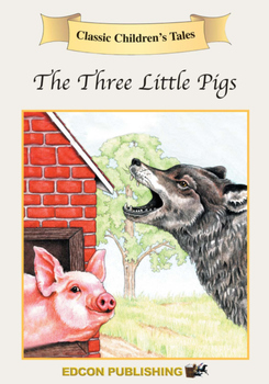 The Three Little Pigs - Short Story
