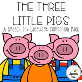 The Three Little Pigs Speech and Language Companion