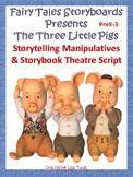 The Three Little Pigs Storyboard Manipulatives & Reader's Theatre Script