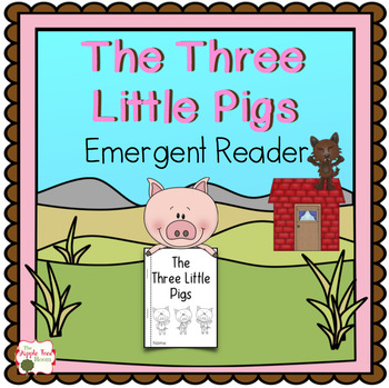 The Three Little Pigs Emergent Reader (FREEBIE)
