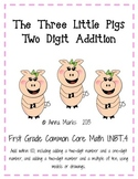 The Three Little Pigs Two Digit Addition Center: Common Co