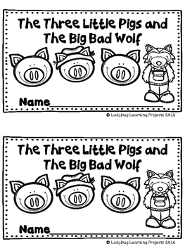 The Three Little Pigs and The Big Bad Wolf (Reader, Teacher Lap Book, and More)