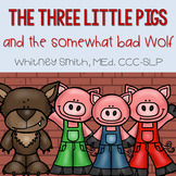 The Three Little Pigs and the Somewhat Bad Wolf Book Companion