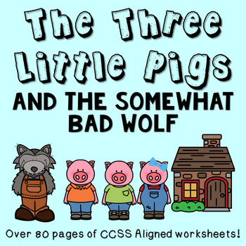 The Three Little Pigs and the Somewhat Bad Wolf- Twisted Fairy Tale Pack