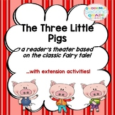 Reader's Theater: The Three Little Pigs (with extension ac