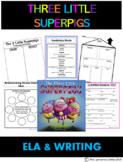 The Three Little Superpigs - ELA - Writing- Three Little Super Pigs