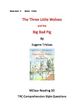 The Three Little Wolves and the Big Bad Pig Comprehension