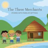 Stories in Familiar Settings, The Three Merchants, KS1