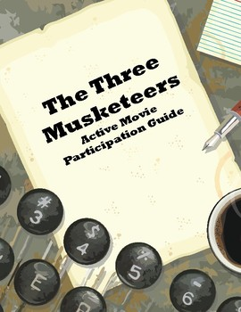 The Three Musketeers Active Viewing Movie Packet