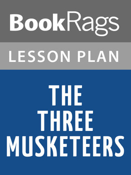 The Three Musketeers Lesson Plans