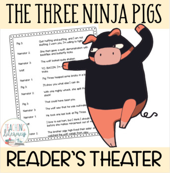 The Three Ninja Pigs - Readers' Theater Script & MORE! - Fluency - CCSS