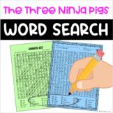 The Three Ninja Pigs Word Search