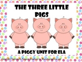 The Three Pigs - A Piggy Unit for ELA