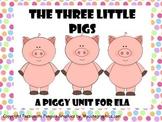 The Three Pigs - A Piggy Unit for ELA