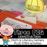 The Three Pigs Math and Literacy Centers Plus STEM Building Fun