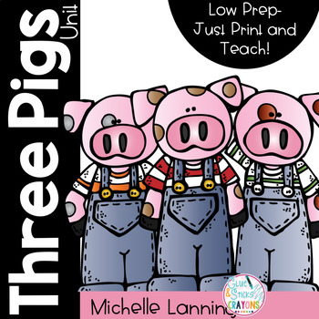 The Three Pigs  a Mini-Unit *Updated*