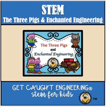STEM and The Three Pigs : Structural and Material Engineering