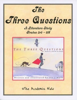 The Three Questions - A Literacy Study