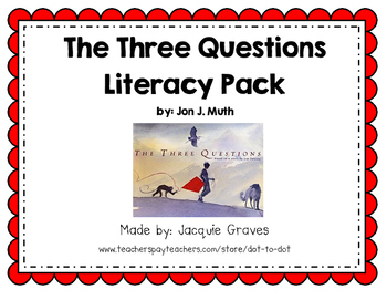 The Three Questions Literacy Pack